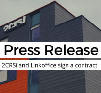 2CRSi & Linkoffice sign a contract
